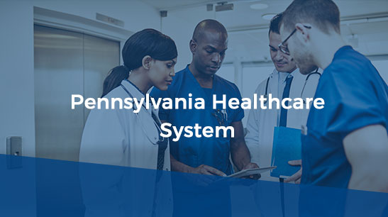 Client Story - Pennsylvania Healthcare System